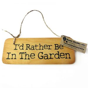 Rather garden wooden sign
